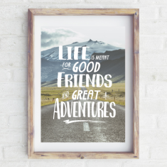 Good friend Great adventures print