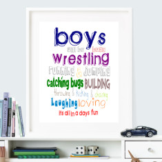 Boys will be boys print