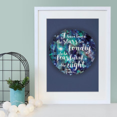 Loved the stars too fondly - Star effect inspirational quote print