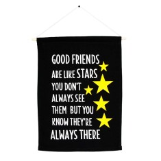 Good friends are like stars handmade wall banner