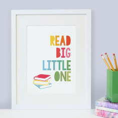 Book lover 'Read big, little one' quote - children's print