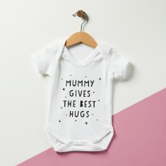 Mummy Gives The Best Hugs Baby suit