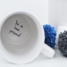 You've been poisoned hidden message mug