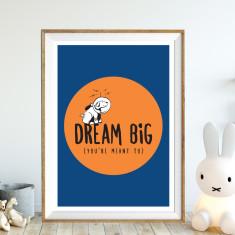 Dream big art print (various sizes)