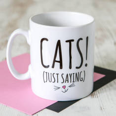 Cats (Just Saying)