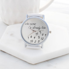 I'm already late! watch in white and silver