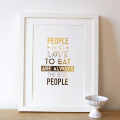 People Who Love To Eat Gold Foil Print