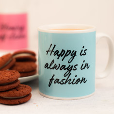 Happy Is Always In Fashion Mug
