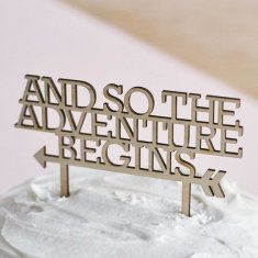Adventure begins cake topper in wood