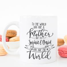 Mothers Day personalised To the World coffee mug