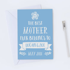 Personalised Best Ever Mother's Day Card - Various Colours