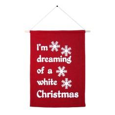I'm dreaming of a white Christmas handmade wall banner