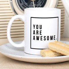 You Are Awesome Ceramic Mug