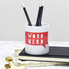 Word Nerd Pen Pot