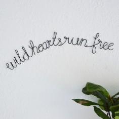 Wild Hearts Run Free Wire Words