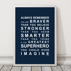 Always remember you're a superhero