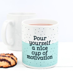 Cup Of Motivation Mug