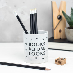 Books Before Looks Pen Pot