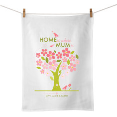 Home is where mum is personalised tea towel