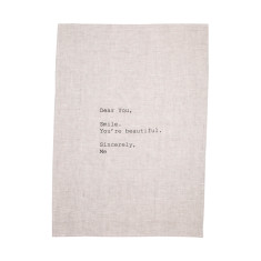 Dear you tea towel