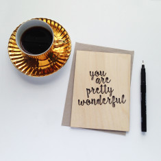 You are pretty wonderful wooden card
