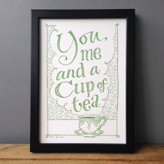 You, me and a cup of tea typography print