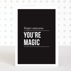 You're magic anniversary card