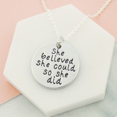 She believed she could so she did necklace in silver