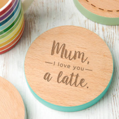Mum, I Love You A Latte Coloured Edge Coaster