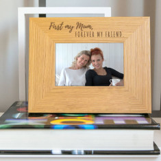 First My Mum, Forever My Friend Quote Frame