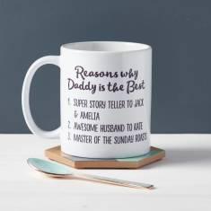 Reasons Why Daddy Is Best Mug