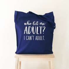 Who let me adult tote bag