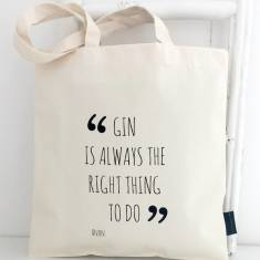 Gin is always the right thing to do tote bag