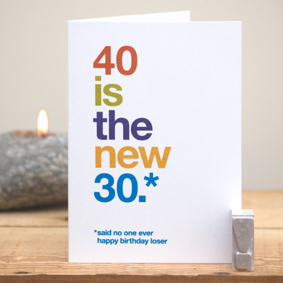 Funny 40 Is The New 30 Birthday Card Hardtofind