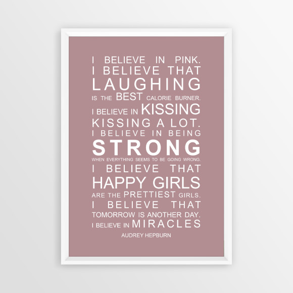 I Believe in Miracles Print in Dusky Pink, with optional white timber frame