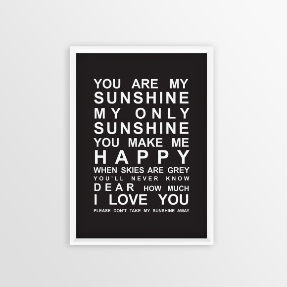 You are My Sunshine Bus Roll Print with optional white timber frame, in Black