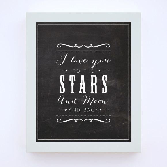 Love you to the Stars and Moon Chalkboard Print in optional white timber frame