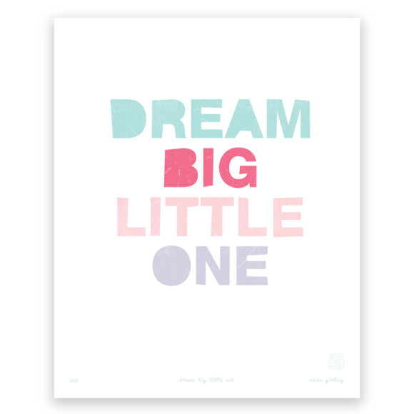 Dream Big (Colour) Art Print