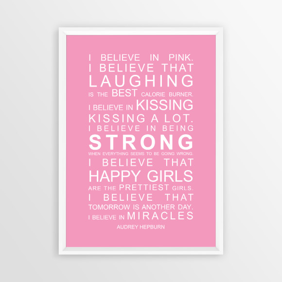 I Believe in Miracles Print in Pink, with optional white timber frame