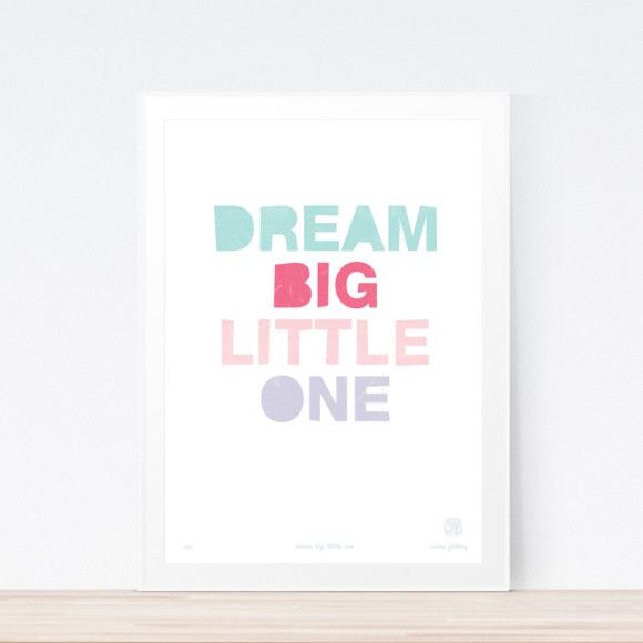 Dream Big (Colour) Art Print Framed