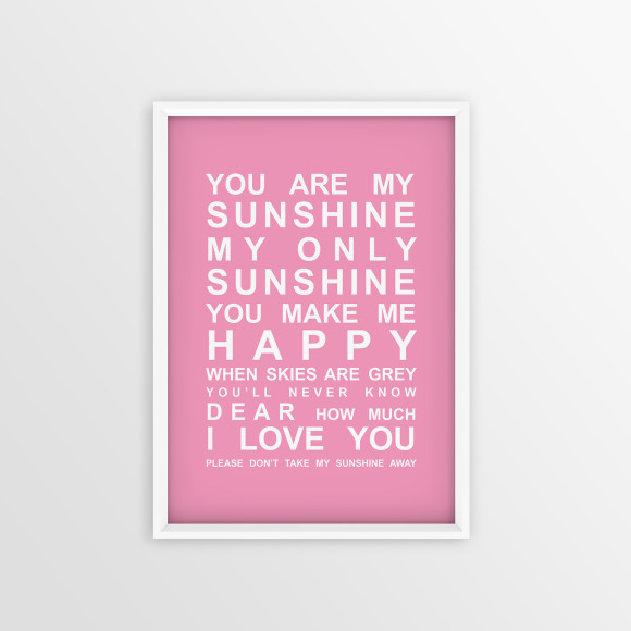 You are My Sunshine Bus Roll Print with optional white timber frame, in Pink
