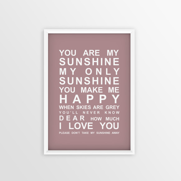 You are My Sunshine Bus Roll Print with optional white timber frame, in Dusky Pink