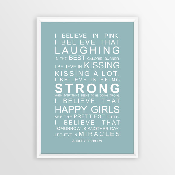 I Believe in Miracles Print in Duck Egg Blue, with optional white timber frame