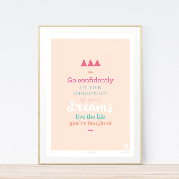 Go Confidently Art Print Framed