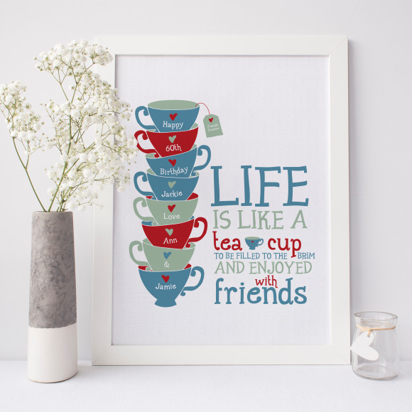 Personalised 'life is like a teacup' art print