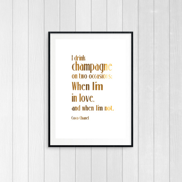 Coco Chanel Champagne Quote - Goldfoil Art Print