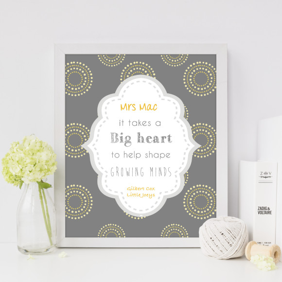 Personalised it takes a big heart teacher print with optional Australian-made white timber frame
