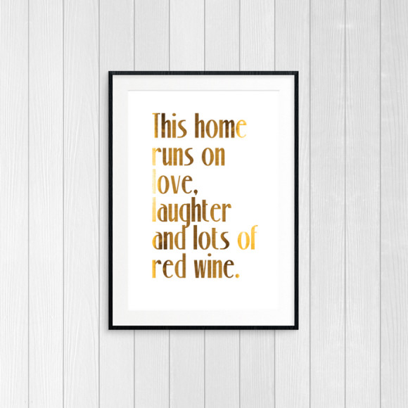 Love, Laughter & Red Wine - Gold Foil Art Print