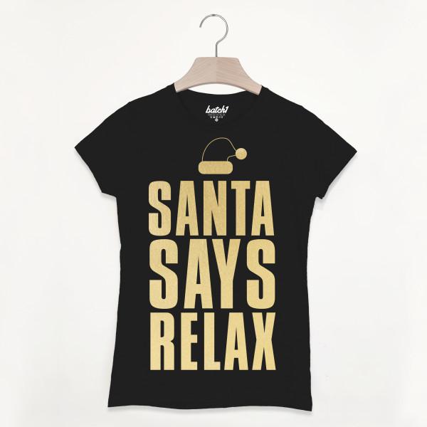 c34cd4388d1 Santa Says Relax Metallic Christmas Slogan T Shirt