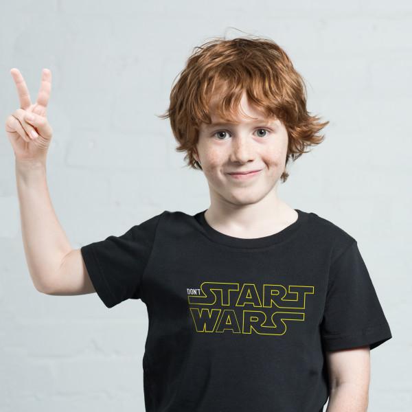 71121e55e Don't Start Wars Kids' t-shirt | hardtofind.